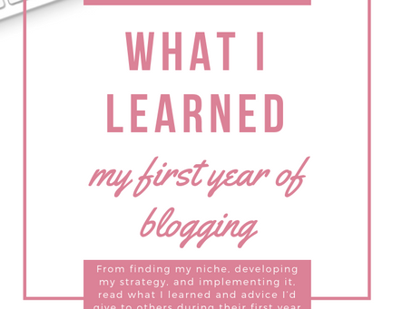 What I've Learned My First Year of Blogging