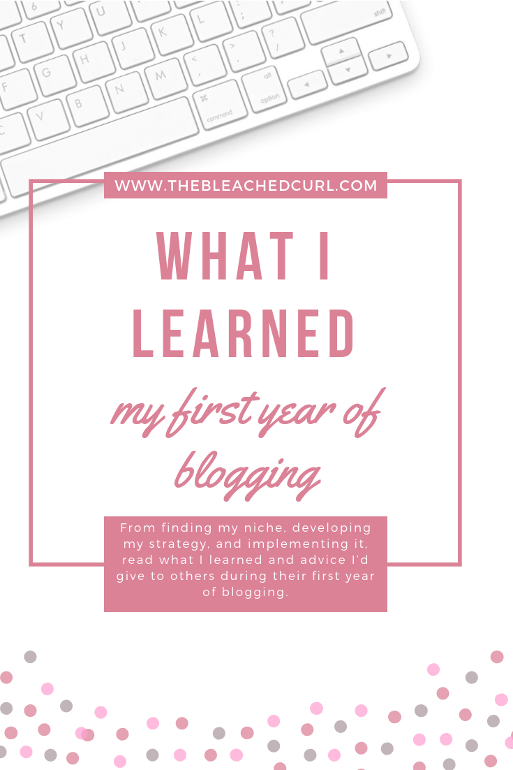 What I learned my first year of blogging; the bleached curl