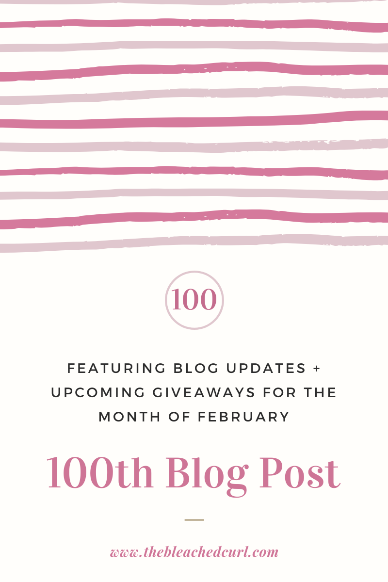 100th blog post, giveaways, updates