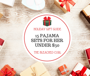 15 Pajama Sets Under $50, christmas gift, holiday gift guide, holiday shopping, christmas shopping, the belached curl, abby graf