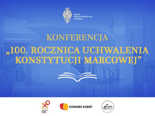 Konferencja w Senacie: Równość praw kobiet w Konstytucji Marcowej. Szanse – konsekwencje – paradoksy