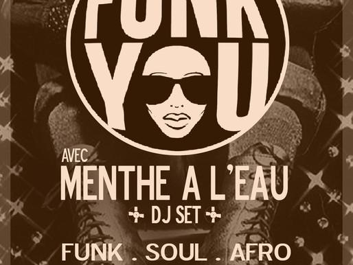 03/10/20 soirée Funk You/Menthe à l'eau au Prohibido Biarritz