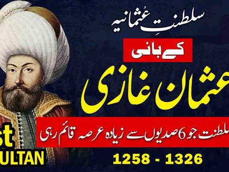 Usman Gazi - Founder of Ottoman Empire (Saltanat e Usmania)