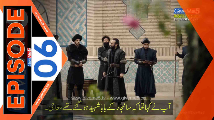 Büyük Selçuklu Great Seljuk EPISODE 06 with Urdu Subtitles GiveMe5.