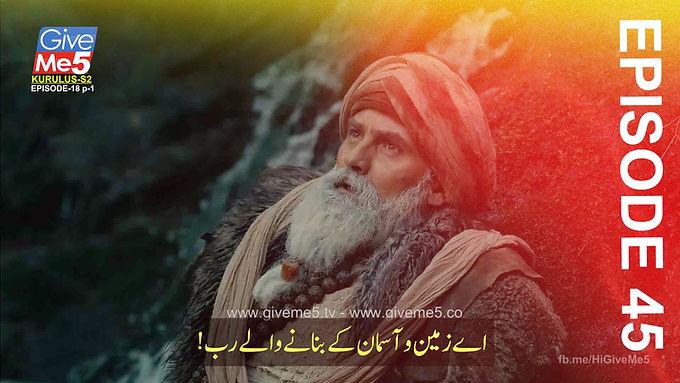 Kurulus Osman Season 2 with Urdu Subtitles EPISODE 45 (18) GiveMe5