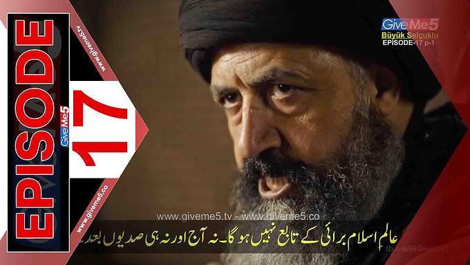 Büyük Selçuklu Great Seljuk EPISODE 17 with Urdu Subtitles GiveMe5