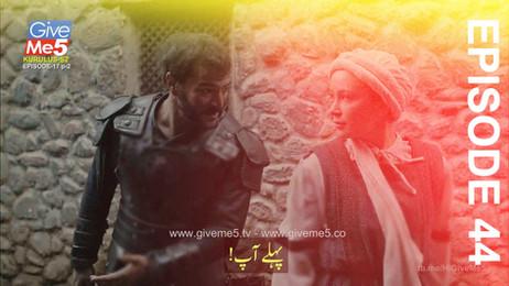 Kurulus Osman Season 2 with Urdu Subtitles EPISODE 44 (17) GiveMe5