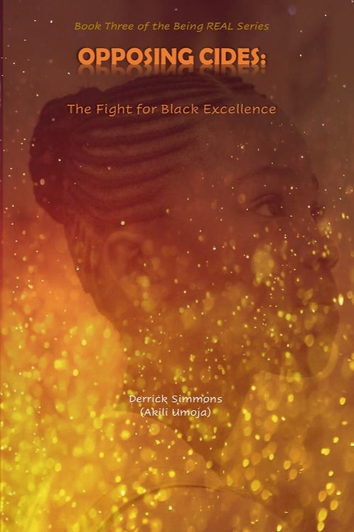 Opposing Cides: The Fight for Black Excellence