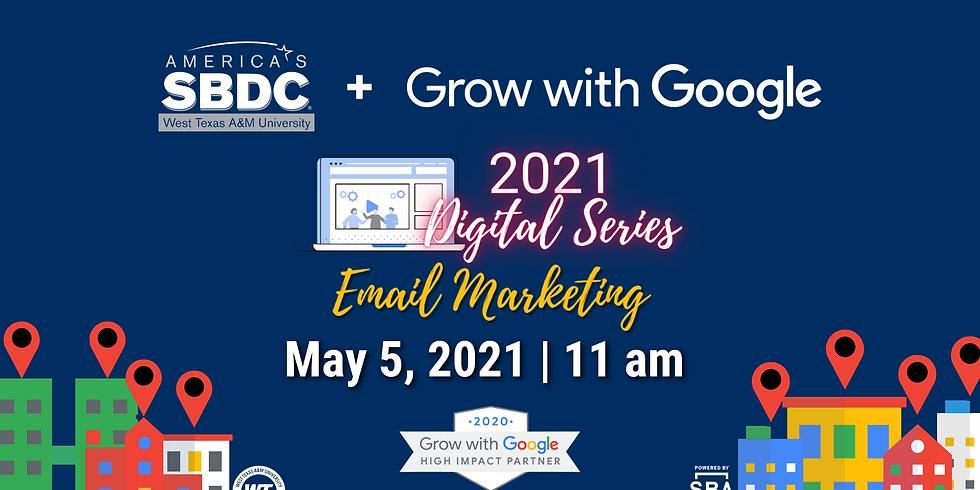 Google Digital Series: Email Marketing