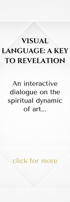 VISUAL LANGUAGE: A KEY TO REVELATION An interactive dialogue on the spiritual dynamic of art. With Greg Card and Andrea Sandford Bareither