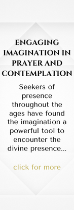 ENGAGING IMAGINATION IN PRAYER AND CONTEMPLATION  Seekers of presence throughout the ages have found the imagination a powerful tool to encounter the divine presence. Join us as we explore the role of imagination in contemplating Scripture combining the historic practices of Lectio Divina and the Ignatian Model of Prayer.  With John E Thomas and Charity Bowman Webb