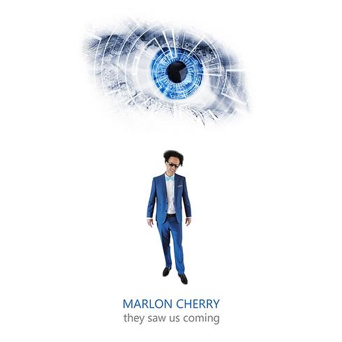 MarlonCherry-TheySawUsComing.png