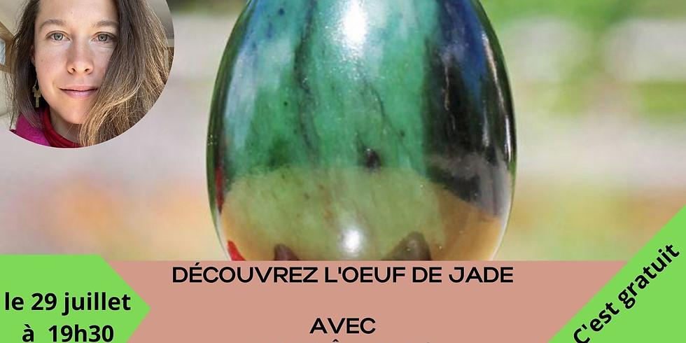 Découvrez l'oeuf de jade avec Marie-Ève Blais (pour femmes) Gratuit
