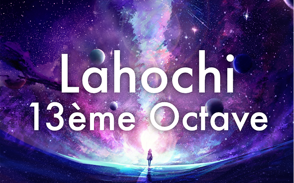 soin-energetique-lahochi-13e-octave