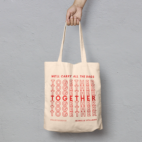 """We'll Carry All The Bags Together"" Tote"