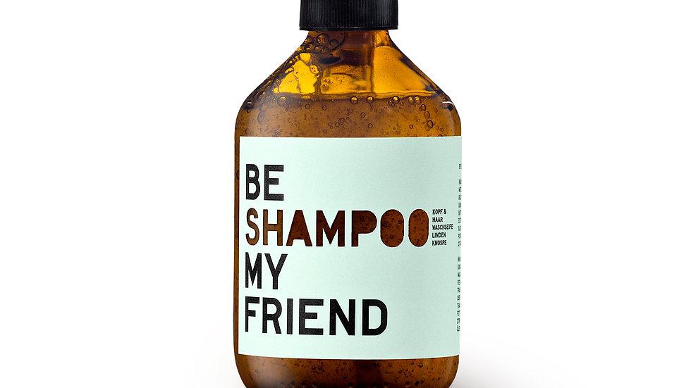 BE [SHAMPOO] MY FRIEND