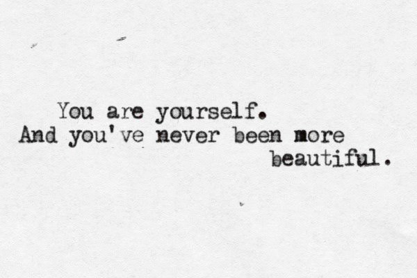 You are yourself.