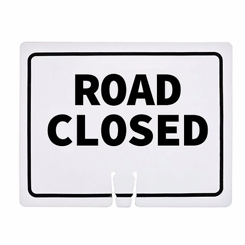 """18""""w x 14""""h Traffic Cone Sign """"Road Closed"""" Black on White"""