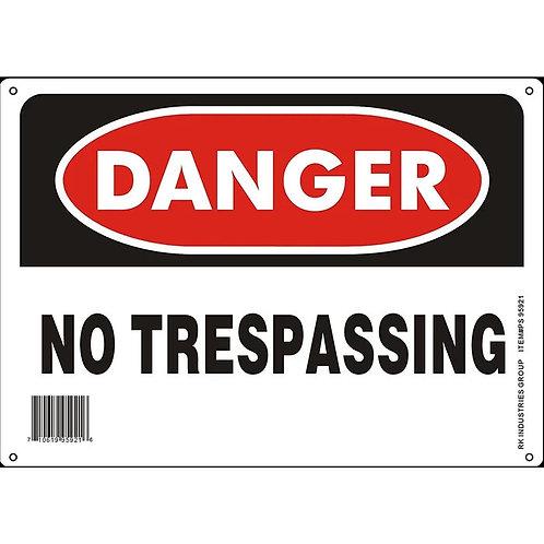 "OSHA Safety Sign, Legend ""Danger No Trespassing"""
