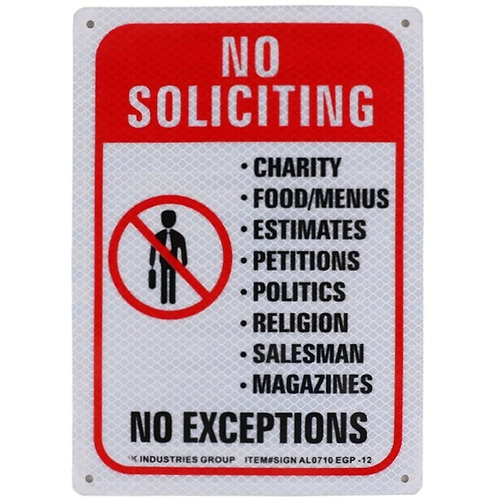 "10""h x 7""w ""No Soliciting, No Exceptions"" Aluminum Sign"