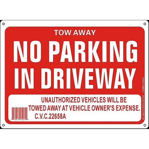 """OSHA Safety Sign, Legend """"Tow Away No Parking in Driveway"""""""