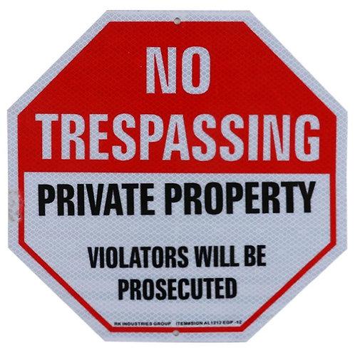"""12"""" x 12"""" """"No Trespassing, Private Property"""" Octagon Aluminum Sign"""