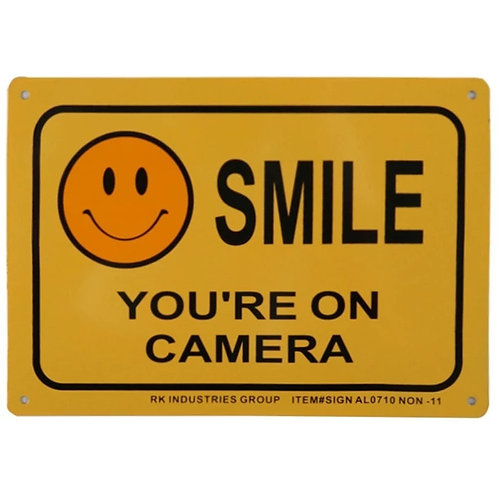 """10""""h x 7""""w """"Smile You're On Camera"""" Aluminum Sign"""