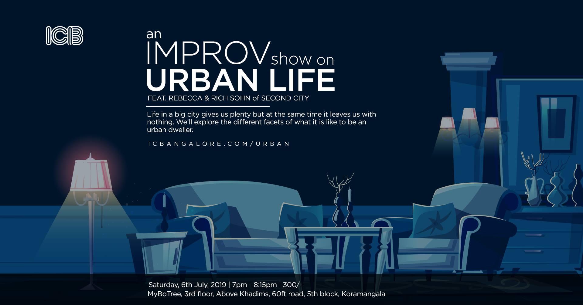 Improv of Urban Life