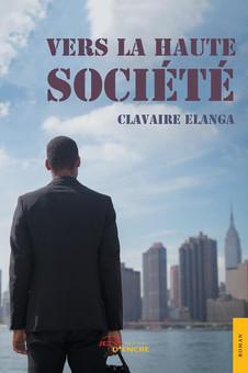 """""""VERS LA HAUTE SOCIÉTÉ"""" : Un roman percutant qui retrace le désir fou d'ascension sociale"""