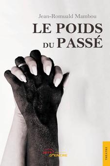 """Le Congolais Jean-Romuald Mambou publie """"Le poids du passé"""" aux Éditions Jets d'Encre!"""