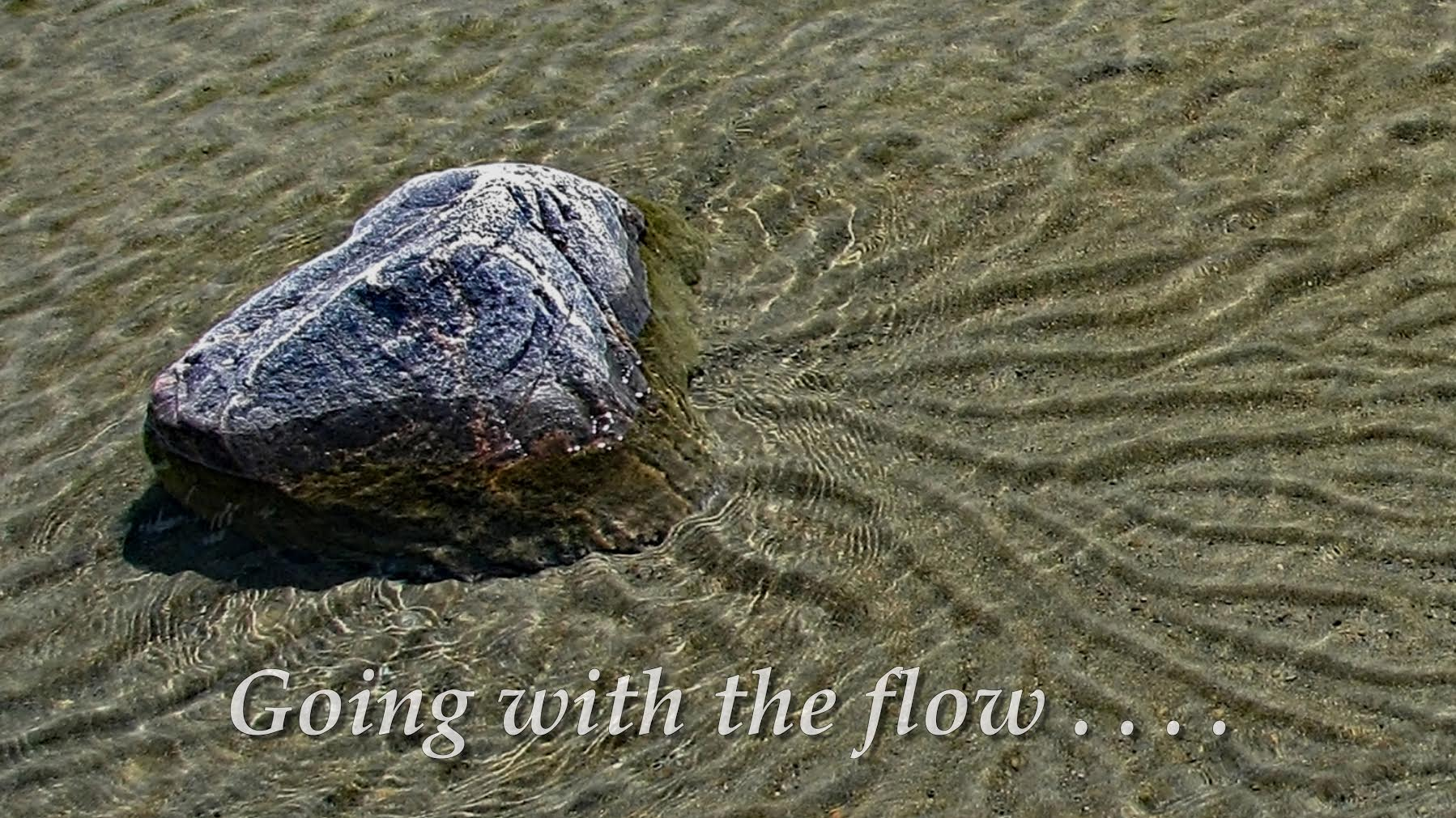 Going with the flow....