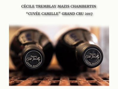 "稀有酒款:勃根地之神Henri Jayer姪女Cecile Tremblay首發2017 Mazis Chambertin ""Cuvee Camille"" Grand Cru"