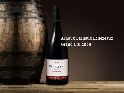 "Allen Meadows評價""Impressive/令人驚艷""2008 Arnoux Lachaux Echezeaux Grand Cru限量預購特惠中"