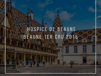 來自Beaune優秀的一級園,2015 HospicesdeBeaune Beaune 1er Cru酒款限量釋出