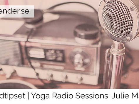 Poddtipset: Yoga Radio Sessions med Julie Martin