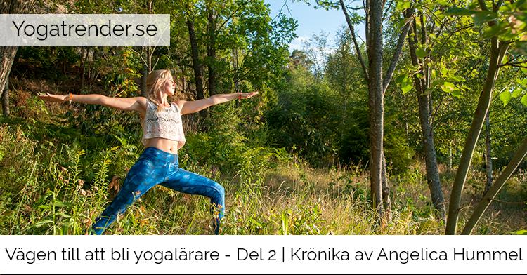 Artikelserie av Angelica Hummel: Vägen till att bli yogalärare