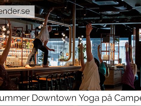 Summer Downtown Yoga på Camper