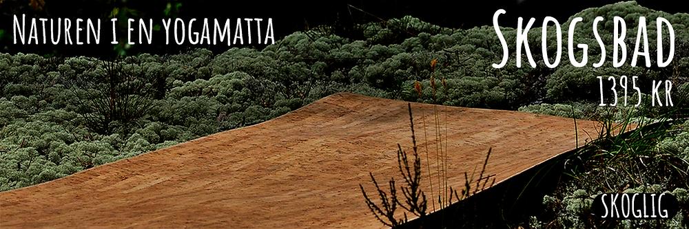 Yogamattan Skogsbad i kork från Skoglig