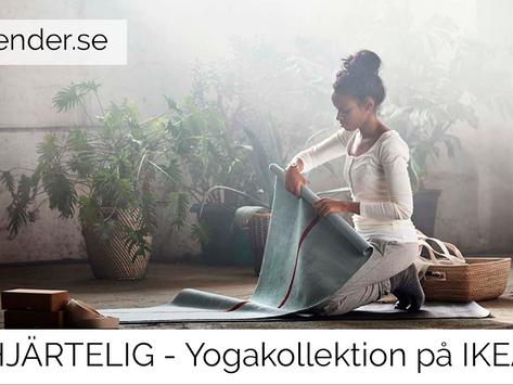 HJÄRTELIG - Yogakollektion på IKEA
