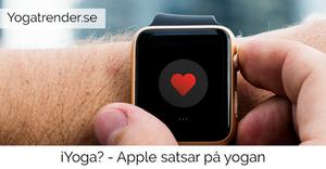 Apple satsar på yogan