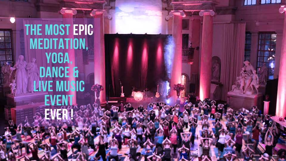 The most epic meditation, yoga, dance & live music event ever