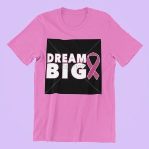 Dream Big With Pink Ribbon