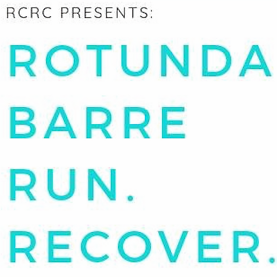 Rotunda Barre Run Recover