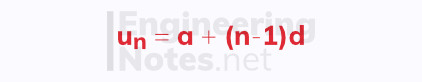 Arithmetic sequence equation, nth term of an arithmetic sequence, A-Level Maths Notes, GCSE Maths. EngineeringNotes.net, EngineeringNotes, Engineering Notes