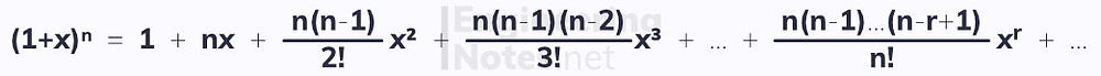 Binomial Expansion of (1+x)n, A-Level Maths Notes. EngineeringNotes.net, EngineeringNotes, Engineering Notes