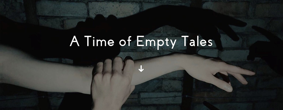 A Time of Empty Tales Header.jpg