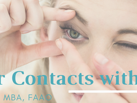 Can I wear Contact Lenses with Dry Eye?