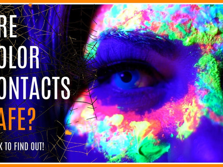Staying Safe with Colored Contact Lenses - At Halloween and Always!