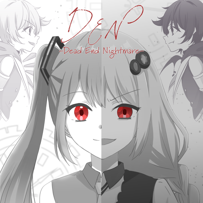 D.E.N-Dead End Nightmare-