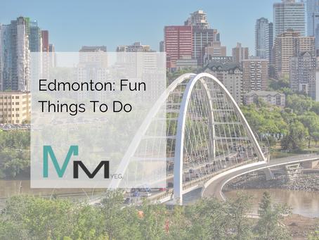 Edmonton: Fun Things To Do